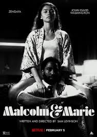 """Malcom & Marie"" is a 2021 Netflix original film that follows relationship drama between a filmmaker and his girlfriend."