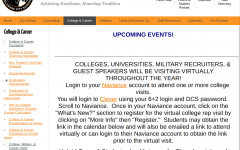 The DCS college visit webpage directs students on how to be put in contact with colleges. Covid-19 safety protocols have prohibited college recruiters from meeting with students in person.