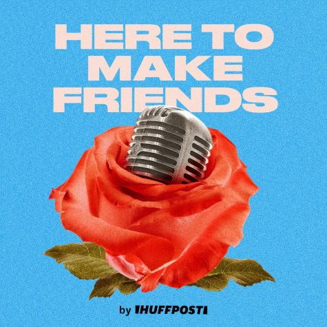 Here to Make Friends Podcast